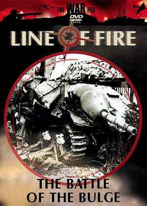 Rent Line of Fire: The Battle of The Bulge Online DVD & Blu-ray Rental
