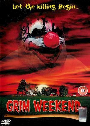 Rent Grim Weekend Online DVD & Blu-ray Rental