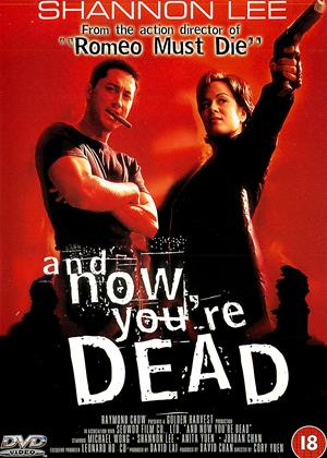 Rent And Now You're Dead (aka Gwan geun see dam) Online DVD & Blu-ray Rental