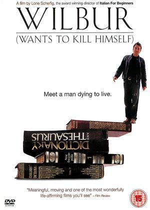 Rent Wilbur Wants to Kill Himself Online DVD & Blu-ray Rental