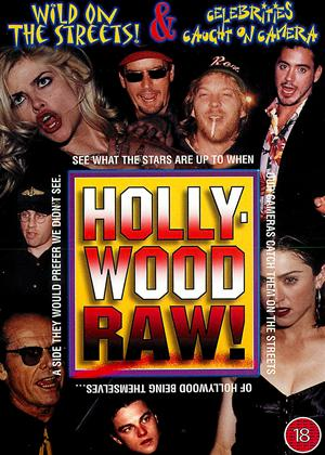 Rent Hollywood Raw!: Wild on the Streets / Celebrities: Caught in the Act Online DVD Rental