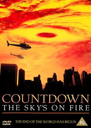 Rent Countdown: The Sky's on Fire Online DVD & Blu-ray Rental
