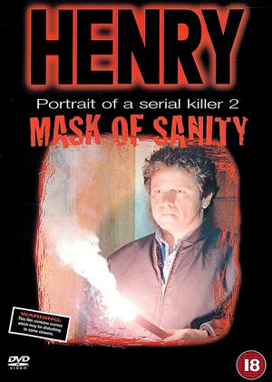Rent Henry: Portrait of a Serial Killer 2: Mask of Sanity Online DVD & Blu-ray Rental