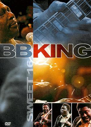 Rent B.B. King: Sweet Sixteen Online DVD Rental