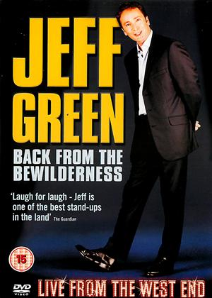 Rent Jeff Green: Back from the Bewilderness Online DVD & Blu-ray Rental