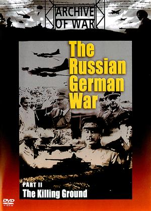 Rent The Russian German War: Part 2: The Killing Ground Online DVD Rental