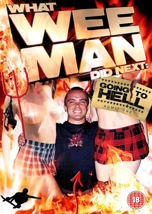 Rent What Wee Man Did Next: Going to Hell Online DVD Rental