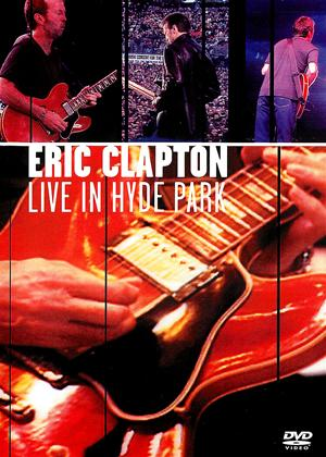 Eric Clapton: Live in Hyde Park Online DVD Rental
