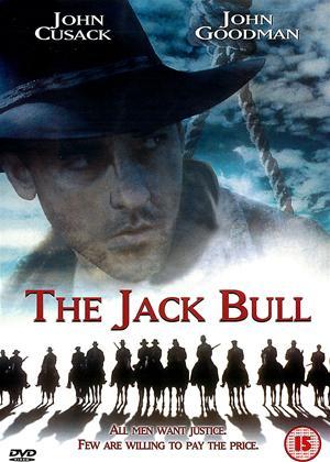 The Jack Bull Online DVD Rental