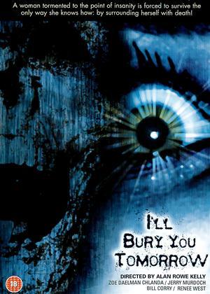 Rent I'll Bury You Tomorrow Online DVD Rental