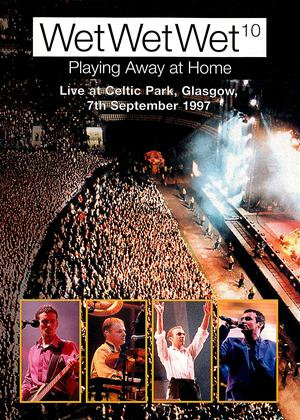Rent Wet Wet Wet Playing Away at Home: Live at Celtic Park Glasgow Online DVD Rental