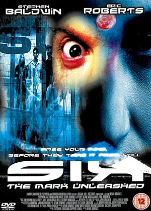 Rent Six: The Mark Unleashed Online DVD Rental
