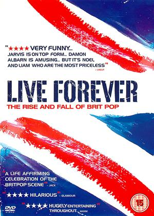Rent Live Forever: The Rise and Fall of Brit Pop Online DVD Rental