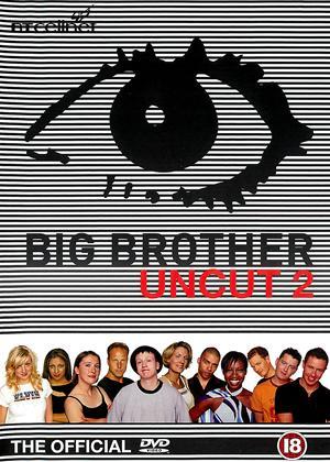 Rent Big Brother: Uncut 2 Online DVD Rental