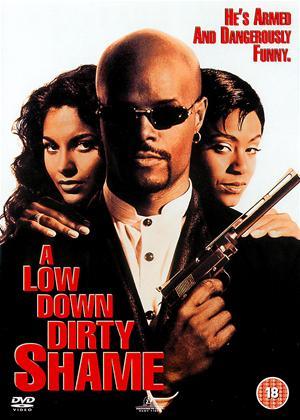 Rent A Low Down Dirty Shame Online DVD Rental