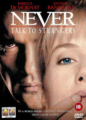 Rent Never Talk to Strangers Online DVD Rental