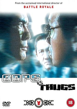 Rent Cops vs. Thugs (aka Kenkei tai soshiki boryoku) Online DVD Rental