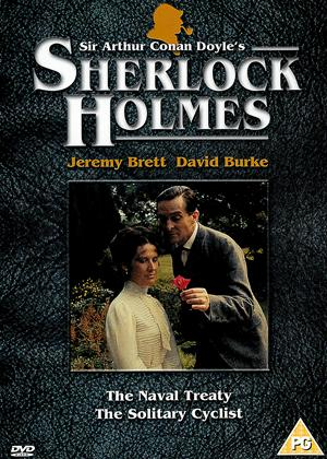 Rent Sherlock Holmes: The Naval Treaty / The Solitary Cyclist Online DVD Rental