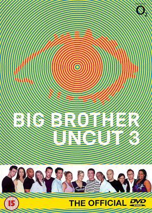 Rent Big Brother 3: Uncut Online DVD & Blu-ray Rental