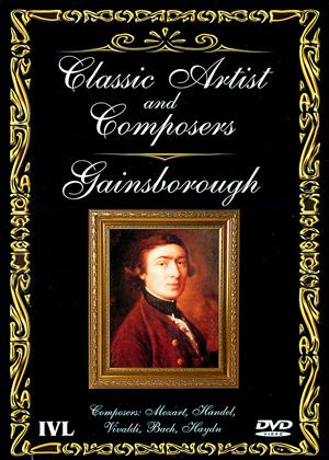 Rent Classic Artist and Composers: Gainsborough Online DVD Rental