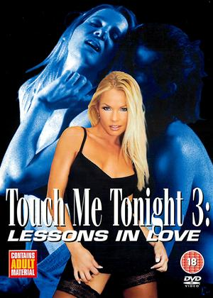 Rent Touch Me Tonight 3: Lessons in Love Online DVD Rental
