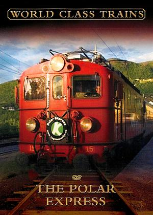 Rent World Class Trains: The Polar Express Online DVD Rental
