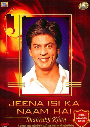 Rent Jeena Isi Ka Naam Hai: Shahrukh Khan Online DVD Rental