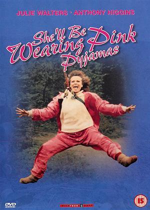 Rent She'll Be Wearing Pink Pyjamas Online DVD Rental