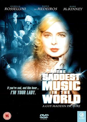 Rent The Saddest Music in the World Online DVD Rental