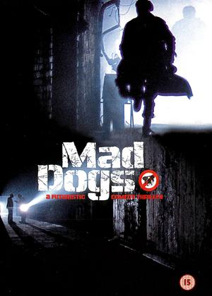 Rent Mad Dogs Online DVD Rental