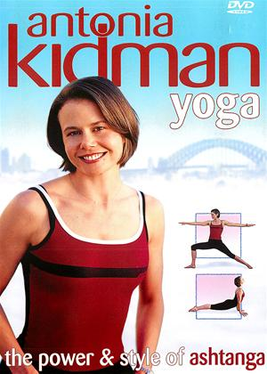 Rent Antonia Kidman Yoga: Power and Style of Ashtanga Online DVD Rental