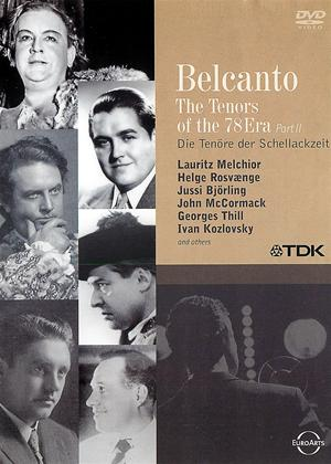 Rent Belcanto: Tenors of the '78 Era: Part 2 Online DVD Rental