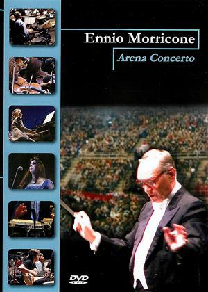 Rent Ennio Morricone: Arena Concerto (aka Arena concerto: la musica per il cinema) Online DVD & Blu-ray Rental