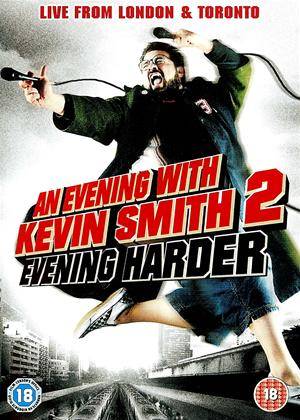 Rent An Evening with Kevin Smith 2: Evening Harder Online DVD Rental