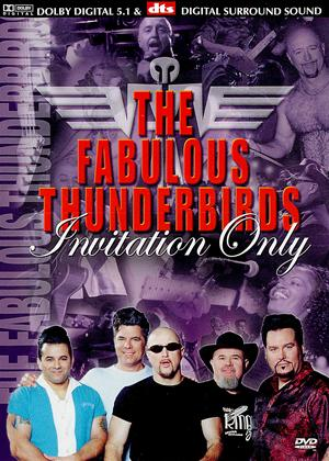 Rent The Fabulous Thunderbirds: Invitation Only Online DVD Rental