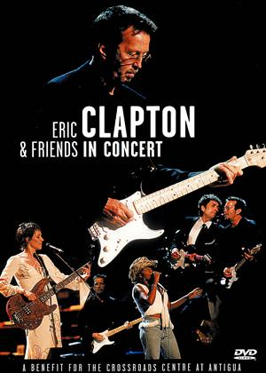 Rent Eric Clapton and Friends: In Concert Online DVD Rental