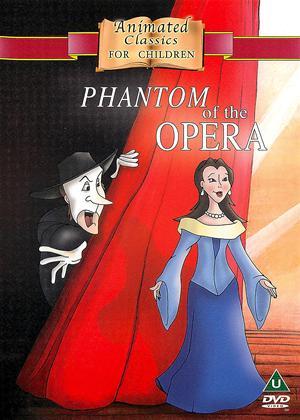 Rent Animated Classics for Children: Phantom of the Opera Online DVD Rental