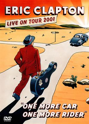 Rent Eric Clapton: One More Car, One More Rider: Live on Tour 2001 Online DVD Rental