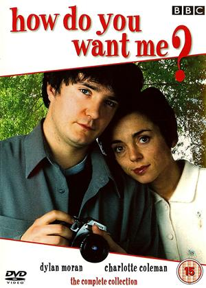 Rent How Do You Want Me: Series 1 and 2 Online DVD & Blu-ray Rental