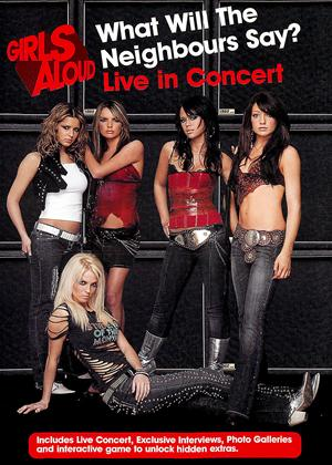 Rent Girls Aloud: What Will the Neighbours Say? Live in Concert Online DVD Rental