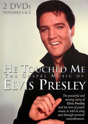 Rent He Touched Me: The Gospel Music of Elvis Presley Online DVD Rental