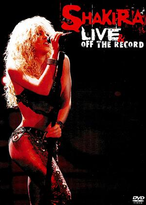 Rent Shakira: Live and Off the Record Online DVD Rental