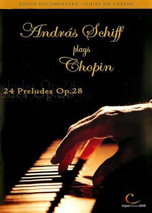 Rent Andras Schiff Plays Chopin: 24 Preludes Op.28 Online DVD Rental