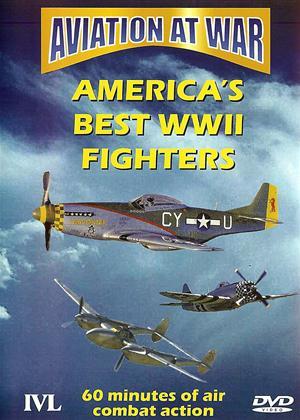 Rent Aviation at War: America's Best World War 2 Fighters Online DVD Rental