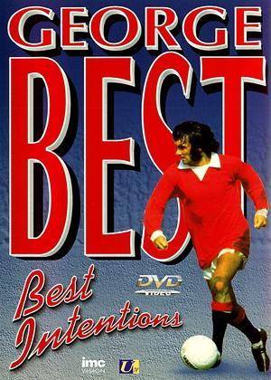 Rent George Best: Best Intentions Online DVD Rental