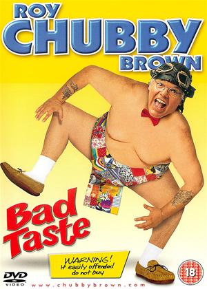 Rent Roy Chubby Brown: Bad Taste Online DVD Rental