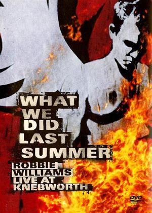 Rent Robbie Williams: What We Did Last Summer: Live at Knebworth Online DVD Rental