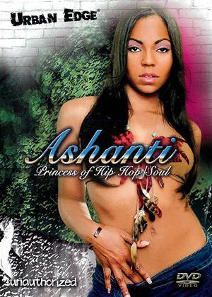 Rent Ashanti: Princess of Hip Hop/Soul Online DVD Rental