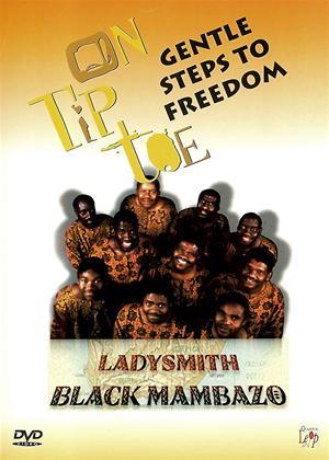 Rent Ladysmith Black Mambazo: Gentle Steps to Freedom Online DVD Rental