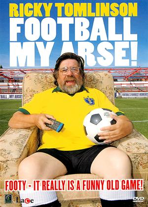 Rent Ricky Tomlinson: Football My Arse Online DVD Rental
